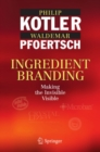 Ingredient Branding : Making the Invisible Visible - eBook
