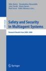 Safety and Security in Multiagent Systems : Research Results from 2004-2006 - eBook