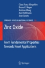 Zinc Oxide : From Fundamental Properties Towards Novel Applications - eBook