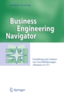 "Business Engineering Navigator : Gestaltung und Analyse von Geschaftslosungen ""Business-to-IT"" - eBook"