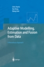 Adaptive Modelling, Estimation and Fusion from Data : A Neurofuzzy Approach - eBook