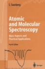 Atomic and Molecular Spectroscopy : Basic Aspects and Practical Applications - eBook