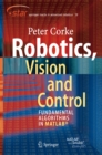 Robotics, Vision and Control : Fundamental Algorithms in MATLAB - eBook