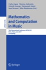 Mathematics and Computation in Music : Third International Conference, MCM 2011, Paris, France, June 15-17, 2011. Proceedings - eBook