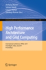 High Performance Architecture and Grid Computing : International Conference, HPAGC 2011, Chandigarh, India, July 19-20, 2011. Proceedings - eBook