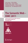 The Semantic Web -- ISWC 2011 : 10th International Semantic Web Conference, Bonn, Germany, October 23-27, 2011, Proceedings, Part I - eBook