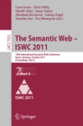 The Semantic Web -- ISWC 2011 : 10th International Semantic Web Conference, Bonn, Germany, October 23-27, 2011, Proceedings, Part II - eBook