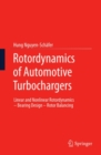 Rotordynamics of Automotive Turbochargers : Linear and Nonlinear Rotordynamics - Bearing Design - Rotor Balancing - eBook