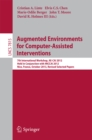 Augmented Environments for Computer-Assisted Interventions : 7th International Workshop, AE-CAI 2012, Held in Conjunction with MICCAI 2012, Nice, France, October 5, 2012, Revised Selected Papers - eBook