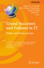 Grand Successes and Failures in IT: Public and Private Sectors : IFIP WG 8.6 International Conference on Transfer and Diffusion of IT, TDIT 2013, Bangalore, India, June 27-29, 2013, Proceedings - eBook