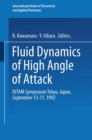Fluid Dynamics of High Angle of Attack : IUTAM Symposium Tokyo, Japan September 13-17, 1992 - eBook