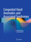 Congenital Hand Anomalies and Associated Syndromes - eBook