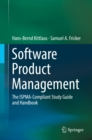 Software Product Management : The ISPMA-Compliant Study Guide and Handbook - eBook