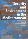 Security and Environment in the Mediterranean : Conceptualising Security and Environmental Conflicts - eBook
