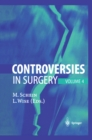 Controversies in Surgery : Volume 4 - eBook