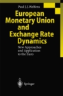 European Monetary Union and Exchange Rate Dynamics : New Approaches and Application to the Euro - eBook