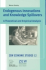 Endogenous Innovations and Knowledge Spillovers : A Theoretical and Empirical Analysis - eBook
