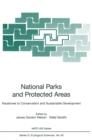 National Parks and Protected Areas : Keystones to Conservation and Sustainable Development - eBook