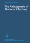 The Pathogenesis of Bacterial Infections - eBook