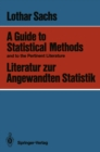 A Guide to Statistical Methods and to the Pertinent Literature / Literatur zur Angewandten Statistik - eBook
