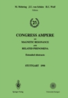 25th Congress Ampere on Magnetic Resonance and Related Phenomena : Extended Abstracts - eBook