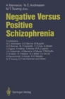 Negative Versus Positive Schizophrenia - eBook