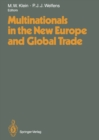 Multinationals in the New Europe and Global Trade - eBook