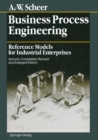 Business Process Engineering : Reference Models for Industrial Enterprises - eBook