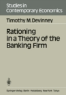 Rationing in a Theory of the Banking Firm - eBook