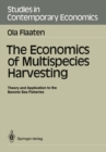 The Economics of Multispecies Harvesting : Theory and Application to the Barents Sea Fisheries - eBook