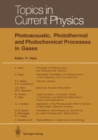 Photoacoustic, Photothermal and Photochemical Processes in Gases - eBook