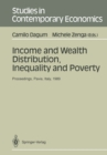 Income and Wealth Distribution, Inequality and Poverty : Proceedings of the Second International Conference on Income Distribution by Size: Generation, Distribution, Measurement and Applications, Held - eBook
