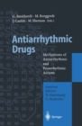 Antiarrhythmic Drugs : Mechanisms of Antiarrhythmic and Proarrhythmic Actions - eBook