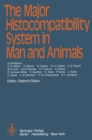 The Major Histocompatibility System in Man and Animals - eBook