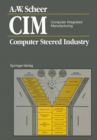 CIM Computer Integrated Manufacturing : Computer Steered Industry - eBook