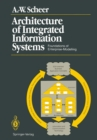 Architecture of Integrated Information Systems : Foundations of Enterprise Modelling - eBook