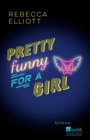 Pretty Funny for a Girl - eBook