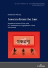 Lessons from the East : Representations of East Asia in Contemporary Anglophone Films and Novels - eBook
