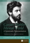 Gustav Mahler's Mental World : A Systematic Representation - eBook