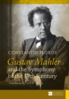Gustav Mahler and the Symphony of the 19th Century : Translated by Neil K. Moran - eBook