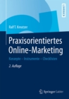 Praxisorientiertes Online-Marketing : Konzepte - Instrumente - Checklisten - eBook