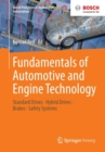 Fundamentals of Automotive and Engine Technology : Standard Drives, Hybrid Drives, Brakes, Safety Systems - Book