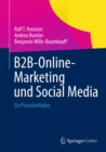 B2B-Online-Marketing und Social Media : Ein Praxisleitfaden - eBook