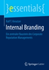 Internal Branding : Ein zentraler Baustein des Corporate Reputation Managements - eBook