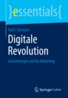 Digitale Revolution : Auswirkungen auf das Marketing - eBook