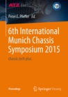 6th International Munich Chassis Symposium 2015 : chassis.tech plus - eBook