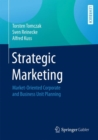 Strategic Marketing : Market-Oriented Corporate and Business Unit Planning - eBook