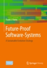Future-Proof Software-Systems : A Sustainable Evolution Strategy - eBook