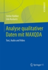 Analyse qualitativer Daten mit MAXQDA : Text, Audio und Video - eBook