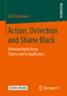 Action, Detection and Shane Black : Antiessentialist Genre Theory and Its Application - eBook